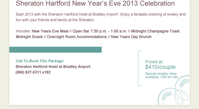 New Year's Eve Celebration with the Sheraton Hartford Hotel at Bradley Airport